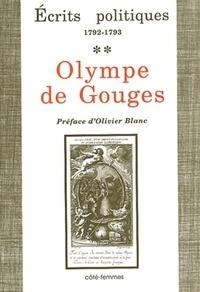 Olympe de Gouges - Ecrits politiques - Tome 2, 1792-1793.