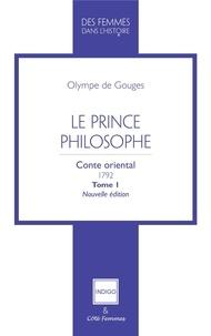 Olympe de Gouges - Le prince philosophe Tome 1 : .