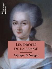 Téléchargement gratuit de ebooks mobiles Les Droits de la femme (Litterature Francaise)