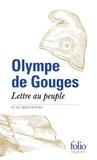 Olympe de Gouges - Lettre au peuple et autres textes.