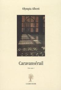 Olympia Alberti - Caravansérail - Faire signe 1.