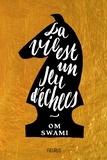 Om Swami et Willem Meerloo - La vie est un jeu d'échecs.