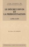 Omar Al-Achqar - Le décret divin et la prédestination.