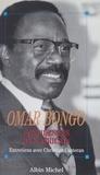 Omar Bongo - Confidences d'un africain - Entretiens avec Christian Casteran.