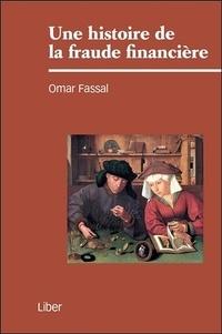 Omar Fassal - Une histoire de la fraude financière.