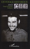 Omar Fernàndez Cañizares - Un voyage historique avec le Che.