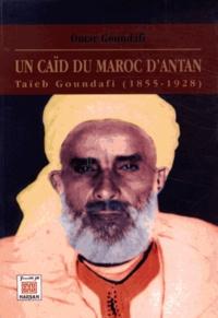 Accentsonline.fr Un caïd du Maroc d'antan - Taïeb Goundafi (1855-1928) Image