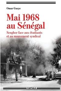 Histoiresdenlire.be Mai 1968 au Sénégal - Senghor face aux étudiants et au mouvement syndical Image