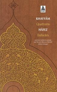 Omar Khayyâm et Hafez Shirazi - Quatrains - Ballades.