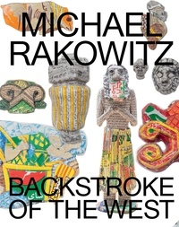 Omar Kholeif - Michael Rakowitz - Backstroke of the West.
