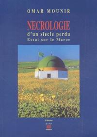 Nécrologie dun siècle perdu - Essai sur le Maroc.pdf