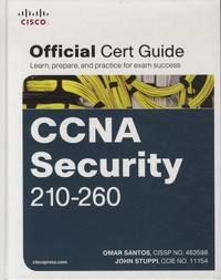 Omar Santos et John Stuppi - CCNA Security 210-260 - Official Cert Guide. 1 Cédérom
