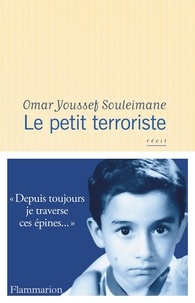 Omar Youssef Souleimane - Le petit terroriste.