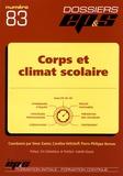 Omar Zanna et Caroline Veltcheff - Corps et climat scolaire.