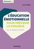 Omar Zanna - L'éducation émotionnelle pour prévenir la violence - Pour une pédagogie de l'empathie.