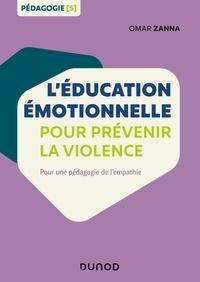 Google livres en pdf téléchargements gratuits L'éducation émotionnelle pour prévenir la violence  - Pour une pédagogie de l'empathie en francais DJVU FB2
