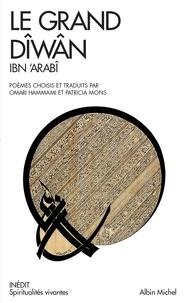 Omari Hammami et Patricia Mons - Le Grand Diwan - Poèmes mystiques choisis et traduits par Omar Hammami et Patrica Mons.