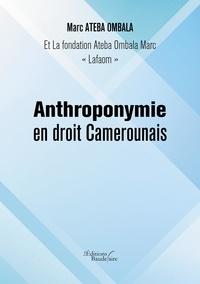 Ombala marc Ateba - Anthroponymie en droit Camerounais.