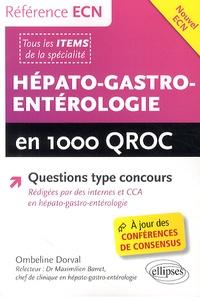 Ombeline Dorval - Hépato-gastro-entérologie en 1000 QROC.