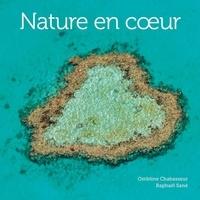 Ombline Chabasseur et Raphaël Sané - Nature en coeur.