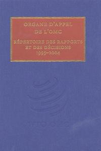 OMC - Organe d'appel de l'OMC - Répertoire des rapports et de décisions 1995–2004.