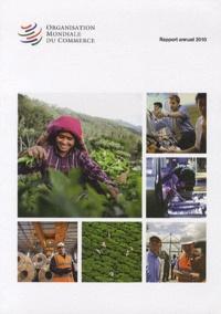 Ucareoutplacement.be Organisation Mondiale du Commerce - Rapport annuel 2010 Image