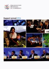 OMC - Organisation Mondiale du Commerce - Rapport annuel 2014.