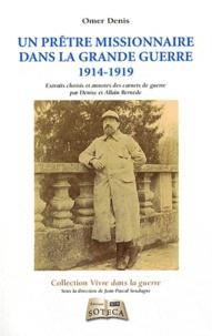 Omer Denis - Un prêtre missionnaire dans la grande guerre.