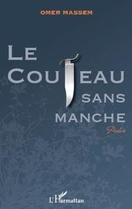 Omer Massoumou - Le couteau sans manche.