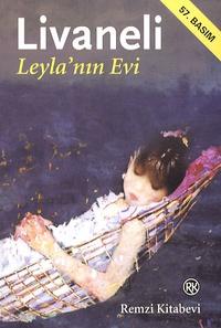 Omer Zülfü Livaneli - Leyla'nin Evi.