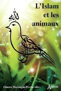 Omero Marongiu-Perria - L'islam et les animaux.
