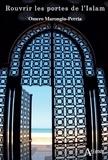 Omero Marongiu-Perria - Rouvrir les portes de l'islam.