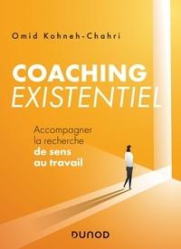 Omid Kohneh-Chahri - Coaching existentiel - Accompagner la recherche de sens au travail.