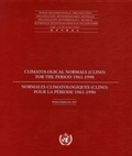 OMM - Normales climatologiques (CLINO) pour la période 1961-1990.