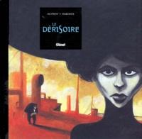 Omond et Olivier Supiot - Le dérisoire.