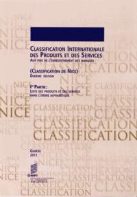 Classification internationale des produits et des services aux fins de lenregistrement des marques (classification de Nice) - Ire Partie : liste des produits et des services dans lordre alphabétique.pdf