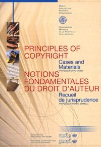 OMPI et Pierre Sirinelli - Notions fondamentales du droit d'auteur - Recueil de jurisprudence, édition bilingue français-anglais.