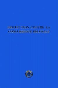 OMPI - Protection contre la concurrence déloyale - Analyse de la situation mondiale actuelle.