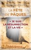 """Omraam Mikhaël Aïvanhov - La fête de Pâques - """"""""Je suis la résurrection et la vie""""""""."""
