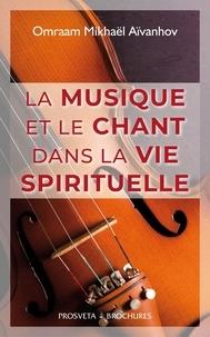 Omraam Mikhaël Aïvanhov - La musique et le chant dans la vie spirituelle.