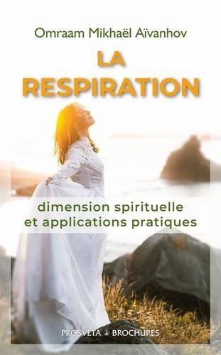 LA RESPIRATION dimension spirituelle et applications pratiques - Format ePub - 9782818401439 - 2,49 €