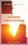 Omraam Mikhaël Aïvanhov - Sunrise Meditations.