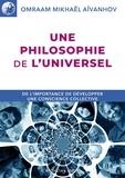 Omraam Mikhaël Aïvanhov - Une philosophie de l'Universel.