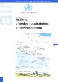 OMS - Asthme, allergies respiratoires et environnement.