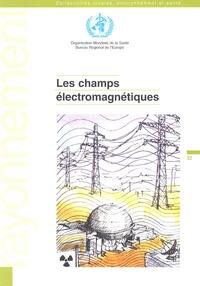 OMS - Les champs électromagnétiques.