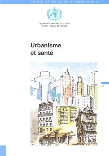 OMS - Urbanisme et santé.