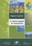 OMT - Le marché espagnol de l'écotourisme.