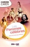 On the Go - Les femmes célèbres.