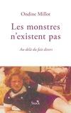Ondine Millot - Les monstres n'existent pas.