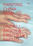 Ondrej Brody et Kristofer Paetau - Painting China Now - Fixed Layout Artists' Book: Painting China Now (MAM - Museum of Modern Art – Rio de Janeiro – Brasil) by Brody & Paetau.
